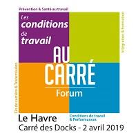 Forum Normand du 2 avril 2019 « Les conditions de travail au carré »